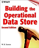 Building the Operational Data Store, 2nd Edition
