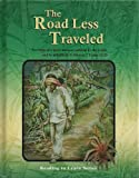 The Road Less Traveled, Grade 7 Reader (Reading to Learn Series)