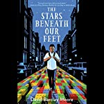 The Stars Beneath Our Feet | David Barclay Moore