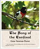 The Song of the Cardinal, Gene Stratton-Porter, 1605971901