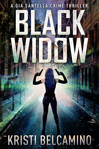 Black Widow (Gia Santella Crime Thrillers Book 5) ()