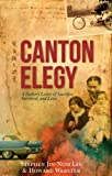 Canton Elegy: A Father's Letter of