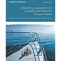 Essential Elements of Career Counseling: Processes and Techniques: United States Edition