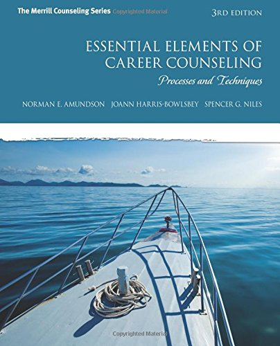 Pdf Teaching Essential Elements of Career Counseling: Processes and Techniques (3rd Edition) (The Merrill Counseling Series)