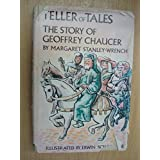 Teller of tales, the story of Geoffrey Chaucer