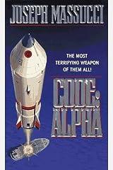 Code: Alpha by Joseph Massucci (1997-02-02) Mass Market Paperback