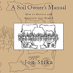 A Soil Owner's Manual Audiobook