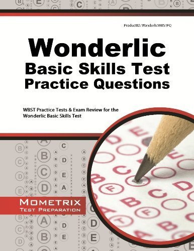 Wonderlic Basic Skills Test Practice Questions: WBST Practice Tests & Exam Review for the Wonderlic Basic Skills Test by Wonderlic Exam Secrets Test Prep Team (2013-02-14)
