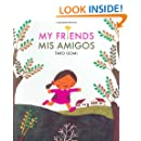My Friends/Mis Amigos