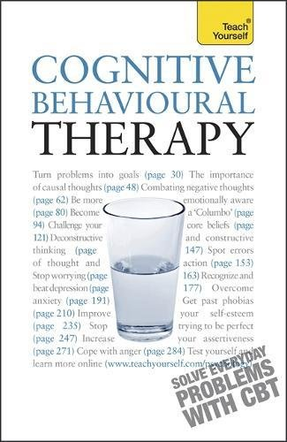 Teach Yourself Cognitive Behavioural Therapy