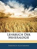 Lehrbuch Der Mineralogie, Friedrich Klockmann, 114336130X