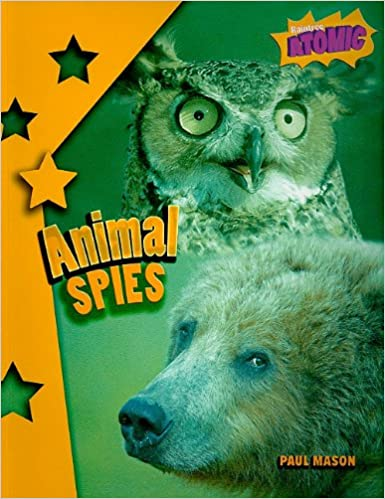 Book Animal Spies (Atomic: Grade 6)