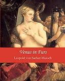 Venus in Furs, Leopold Von Sacher-Masoch, 1456314874