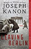 Leaving Berlin: A Novel