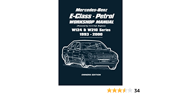 sainchargny.com Workshop Manual Mercedes E Class W124 W210 Petrol ...
