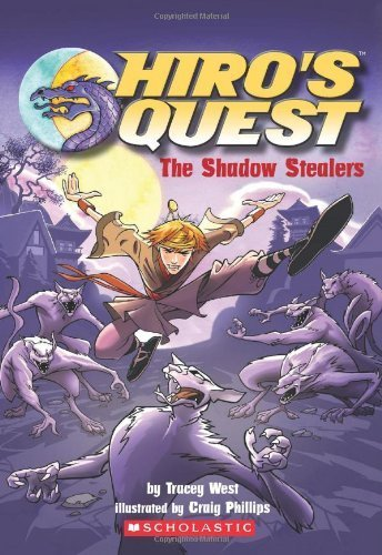 Hiro's Quest #3: The Shadow Stealers by West, Tracey (May 1, 2010) Mass Market Paperback