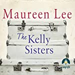 The Kelly Sisters | Maureen Lee