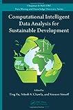Computational Intelligent Data Analysis for Sustainable Development, , 1439895945