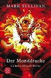 Der Monddrache: Ein Robin-Monarch-Thriller