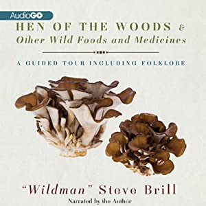 Hen of the Woods & Other Wild Foods and Medicines Audiobook