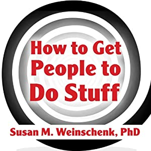 How to Get People to Do Stuff Audiobook