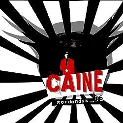 Mordendyk (Caine 6)