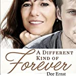 A Different Kind of Forever | Dee Ernst