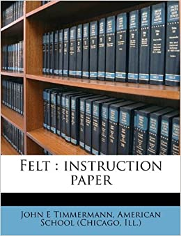 Felt: instruction paper