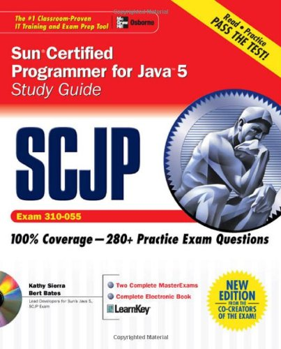 SCJP Sun Certified Programmer for Java 5 Study Guide (Exam 310-055) (Certification Press) by McGraw-Hill Osborne Media