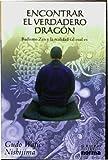 img - for Encontrar El Verdadero Dragon/ Find the Real Dragon (Spanish Edition) book / textbook / text book