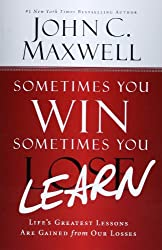 Sometimes You Win - Sometimes You Learn