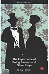 Importance Of Being Earnest and Other Plays Kindle Edition