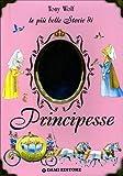 Le piu belle storie di principesse
