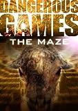 The Maze (Dangerous Games)