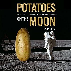 Potatoes on the Moon Audiobook