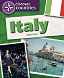 Italy (Discover Countries) by Kelly Davis (2014-03-27)