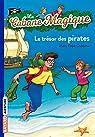 La Cabane Magique, Tome 4 : Le trésor des pirates par Mary Pope Osborne
