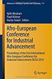 Afro-European Conference for Industrial Advancement : Proceedings of the First International Afro-European Conference for Industrial Advancement AECIA 2014, , 3319135716