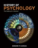 History of Psychology : The Making of a Science, Kardas, Edward P., 1111186669