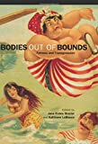 Bodies out of Bounds: Fatness and Transgression