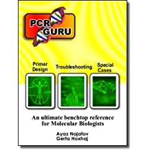 PCR Guru - An Ultimate Benchtop Reference for Molecular Biologists