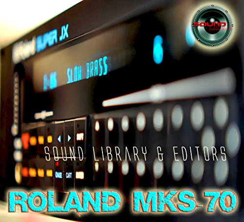 for ROLAND MKS-70 Original Factory & NEW Created Sound Library & Editors on CD or download by SoundLoad