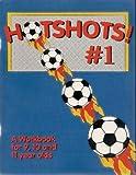 Hotshots, Tony Waiters and Jane Cowan, 1896466109