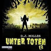 Unter Toten 2   D. J. Molles