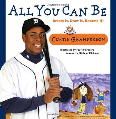 All You Can Be: Dream It, Draw It, Become It!: Amazon.es: Curtis ...