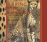 Caring for Cheetahs, Rosanna Hansen, 1590783875