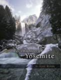 Geological Ramblings in Yosemite, N. King Huber, 1597140724