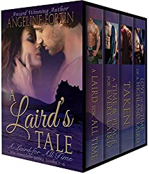 A Laird's Tale: A Laird for All Time (The Complete Series Volumes 1-4)