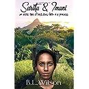 Sarita and Imani, an erotic tale of lust, love, faith, & a princess