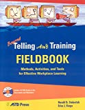 img - for Beyond Telling Ain't Training Fieldbook book / textbook / text book